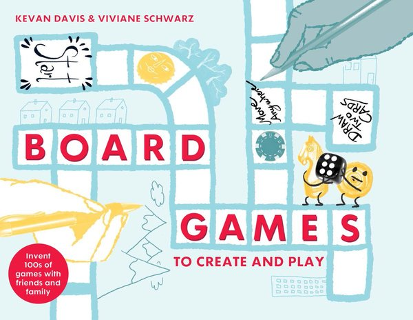 The cover of Board Games To Create And Play